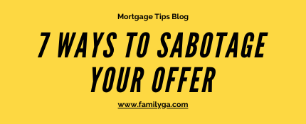 7 ways to sabotage your home offer